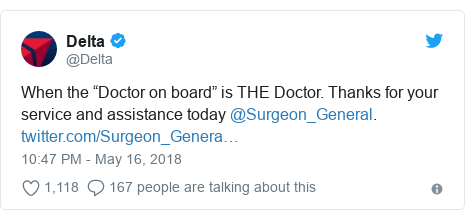 """Twitter post by @Delta: When the """"Doctor on board"""" is THE Doctor. Thanks for your service and assistance today @Surgeon_General."""