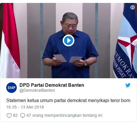Twitter pesan oleh @DemokratBanten: Statemen ketua umum partai demokrat menyikapi teror bom