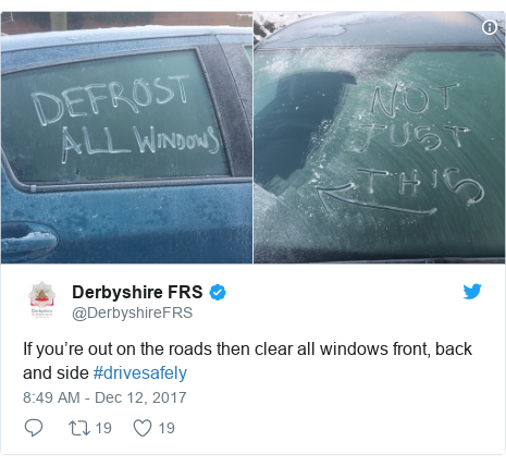 Twitter post by @DerbyshireFRS: If you're out on the roads then clear all windows front, back and side #drivesafely