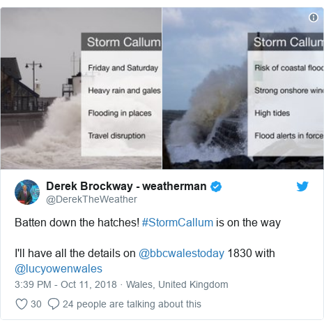 Twitter post by @DerekTheWeather: Batten down the hatches! #StormCallum is on the wayI'll have all the details on @bbcwalestoday 1830 with @lucyowenwales