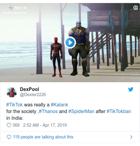 Twitter post by @Dexter2226: #TikTok was really a #Kalankfor the society .#Thanos and #SpiderMan after #TikTokban in India