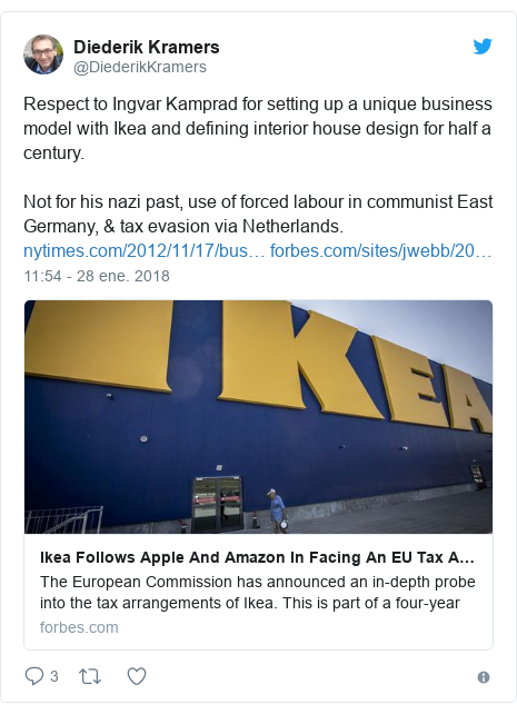 Publicación de Twitter por @DiederikKramers: Respect to Ingvar Kamprad for setting up a unique business model with Ikea and defining interior house design for half a century.Not for his nazi past, use of forced labour in communist East Germany, & tax evasion via Netherlands.