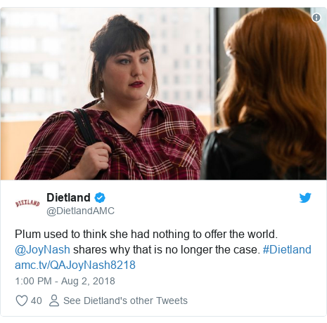 Twitter post by @DietlandAMC: Plum used to think she had nothing to offer the world. @JoyNash shares why that is no longer the case. #Dietland