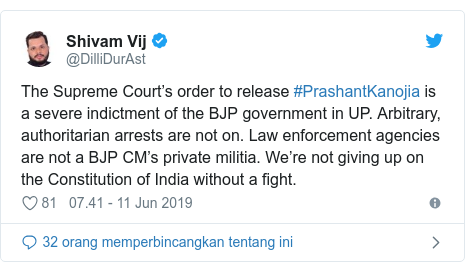 Twitter pesan oleh @DilliDurAst: The Supreme Court's order to release #PrashantKanojia is a severe indictment of the BJP government in UP. Arbitrary, authoritarian arrests are not on. Law enforcement agencies are not a BJP CM's private militia. We're not giving up on the Constitution of India without a fight.