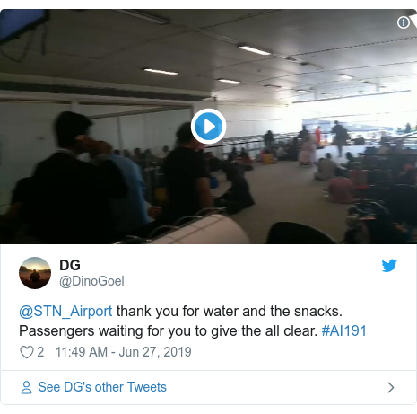 Twitter post by @DinoGoel: @STN_Airport thank you for water and the snacks. Passengers waiting for you to give the all clear. #AI191