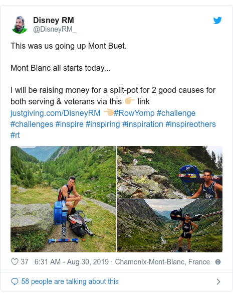 Twitter post by @DisneyRM_: This was us going up Mont Buet.Mont Blanc all starts today...I will be raising money for a split-pot for 2 good causes for both serving & veterans via this 👉🏼 link  👈🏼#RowYomp #challenge #challenges #inspire #inspiring #inspiration #inspireothers #rt