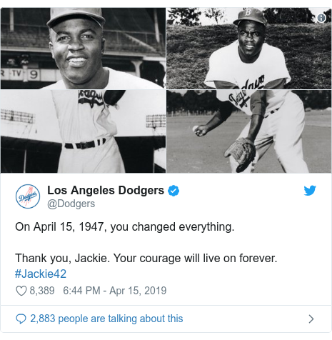 Twitter post by @Dodgers: On April 15, 1947, you changed everything. Thank you, Jackie. Your courage will live on forever. #Jackie42