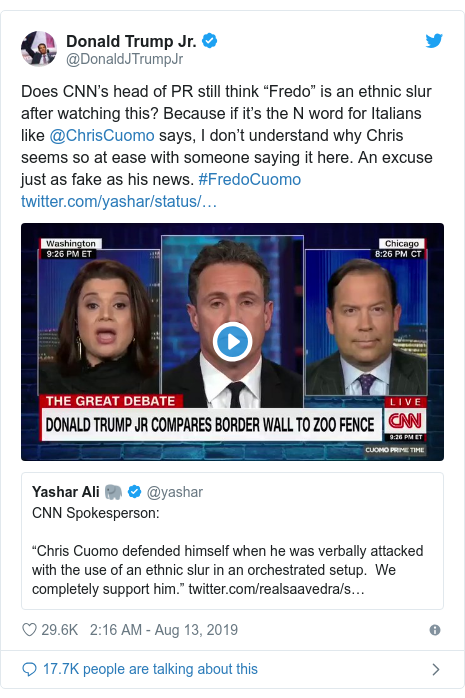 """Twitter post by @DonaldJTrumpJr: Does CNN's head of PR still think """"Fredo"""" is an ethnic slur after watching this? Because if it's the N word for Italians like @ChrisCuomo says, I don't understand why Chris seems so at ease with someone saying it here. An excuse just as fake as his news. #FredoCuomo"""