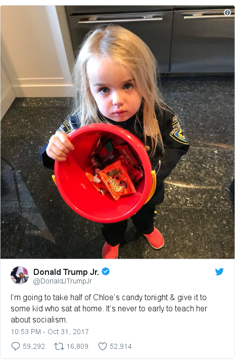 Twitter post by @DonaldJTrumpJr: I'm going to take half of Chloe's candy tonight & give it to some kid who sat at home. It's never to early to teach her about socialism.