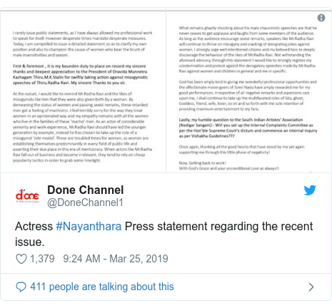 Twitter post by @DoneChannel1: Actress #Nayanthara Press statement regarding the recent issue.