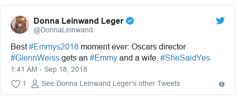 Twitter post by @DonnaLeinwand: Best #Emmys2018 moment ever  Oscars director #GlennWeiss gets an #Emmy and a wife. #SheSaidYes