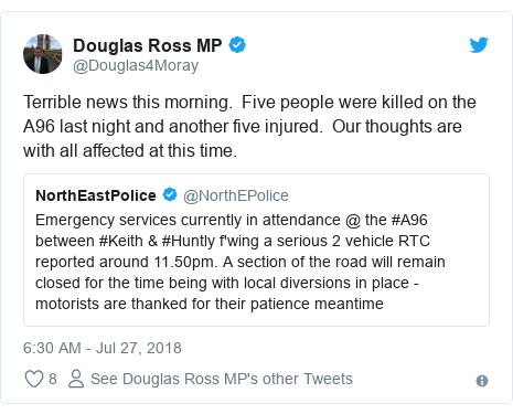 Twitter post by @Douglas4Moray: Terrible news this morning.  Five people were killed on the A96 last night and another five injured.  Our thoughts are with all affected at this time.