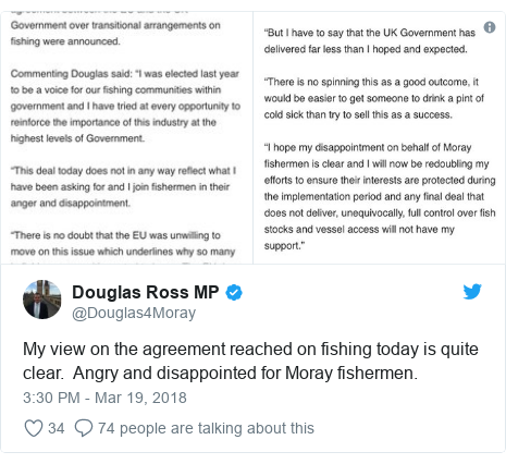 Twitter post by @Douglas4Moray: My view on the agreement reached on fishing today is quite clear.  Angry and disappointed for Moray fishermen.