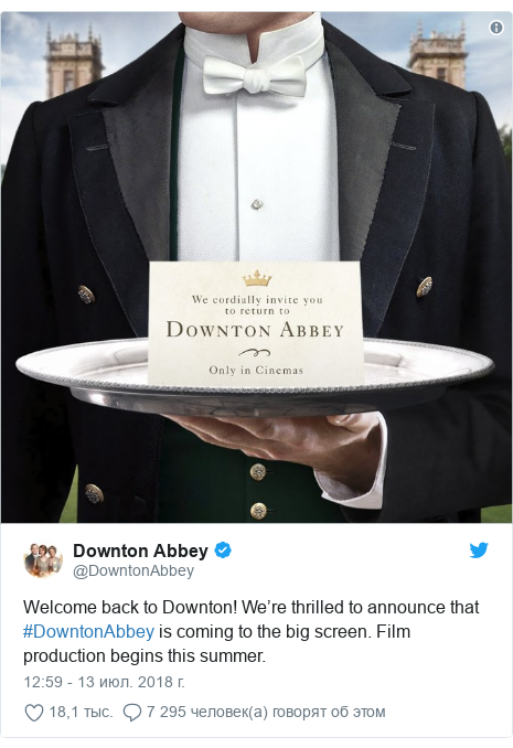 Twitter post by @DowntonAbbey: Welcome back to Downton! We're thrilled to announce that #DowntonAbbey is coming to the big screen. Film production begins this summer.