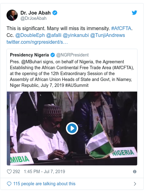 Twitter post by @DrJoeAbah: This is significant. Many will miss its immensity. #AfCFTA. Cc. @DoubleEph @afalli @yinkanubi @TunjiAndrews