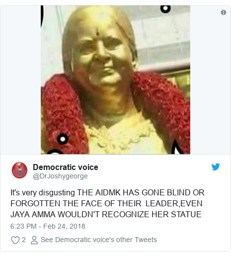 Twitter post by @DrJoshygeorge: It's very disgusting THE AIDMK HAS GONE BLIND OR FORGOTTEN THE FACE OF THEIR  LEADER,EVEN JAYA AMMA WOULDN'T RECOGNIZE HER STATUE