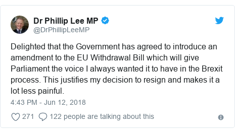 Twitter post by @DrPhillipLeeMP: Delighted that the Government has agreed to introduce an amendment to the EU Withdrawal Bill which will give Parliament the voice I always wanted it to have in the Brexit process. This justifies my decision to resign and makes it a lot less painful.