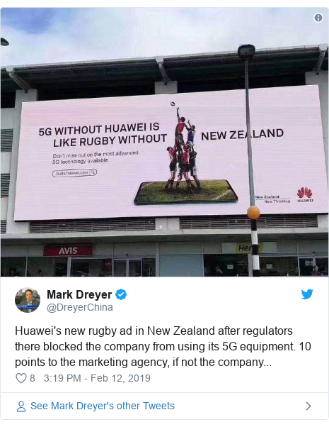 Twitter post by @DreyerChina: Huawei's new rugby ad in New Zealand after regulators there blocked the company from using its 5G equipment. 10 points to the marketing agency, if not the company...