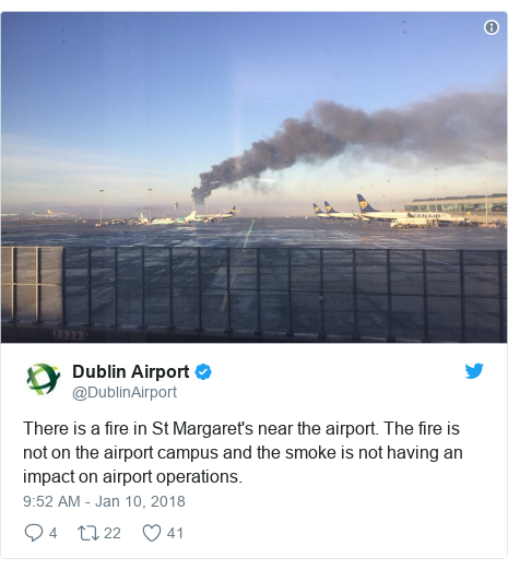 Twitter post by @DublinAirport: There is a fire in St Margaret's near the airport. The fire is not on the airport campus and the smoke is not having an impact on airport operations.