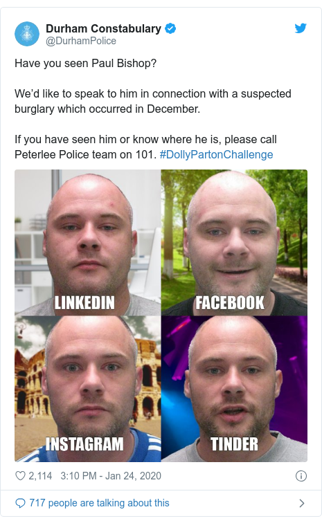 Twitter post by @DurhamPolice: Have you seen Paul Bishop? We'd like to speak to him in connection with a suspected burglary which occurred in December.If you have seen him or know where he is, please call Peterlee Police team on 101. #DollyPartonChallenge