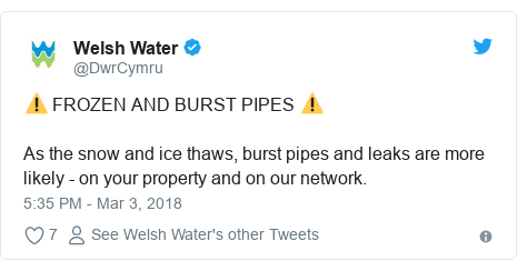 Twitter post by @DwrCymru: ⚠️ FROZEN AND BURST PIPES ⚠️As the snow and ice thaws, burst pipes and leaks are more likely - on your property and on our network.