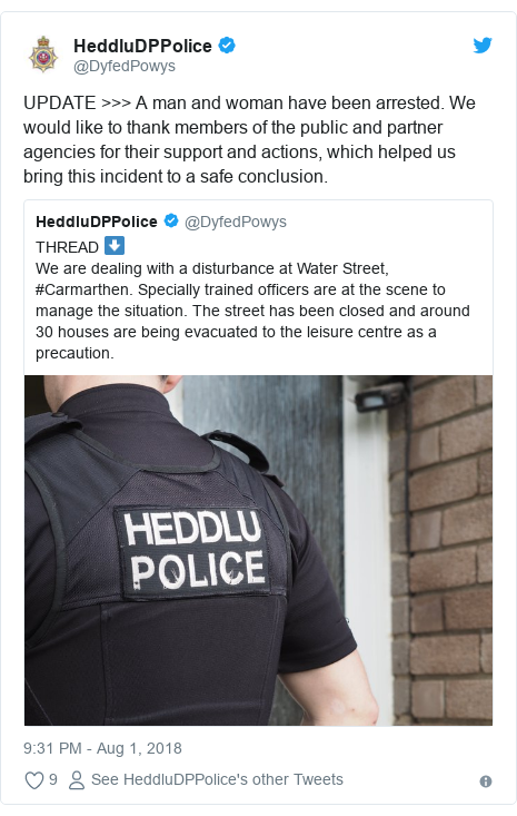 Twitter post by @DyfedPowys: UPDATE >>> A man and woman have been arrested. We would like to thank members of the public and partner agencies for their support and actions, which helped us bring this incident to a safe conclusion.