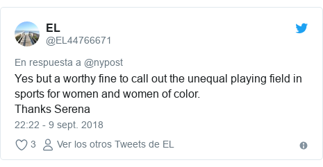 Publicación de Twitter por @EL44766671: Yes but a worthy fine to call out the unequal playing field in sports for women and women of color.Thanks Serena