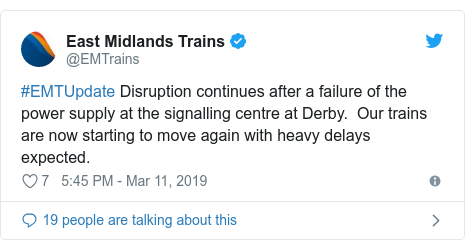 Twitter post by @EMTrains: #EMTUpdate Disruption continues after a failure of the power supply at the signalling centre at Derby.  Our trains are now starting to move again with heavy delays expected.