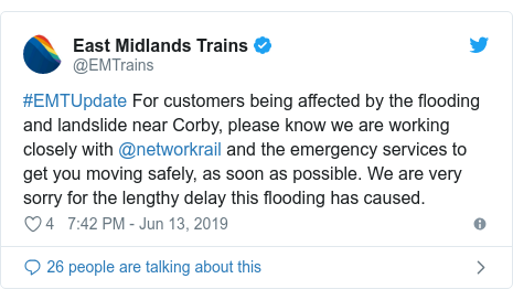 Twitter post by @EMTrains: #EMTUpdate For customers being affected by the flooding and landslide near Corby, please know we are working closely with @networkrail and the emergency services to get you moving safely, as soon as possible. We are very sorry for the lengthy delay this flooding has caused.