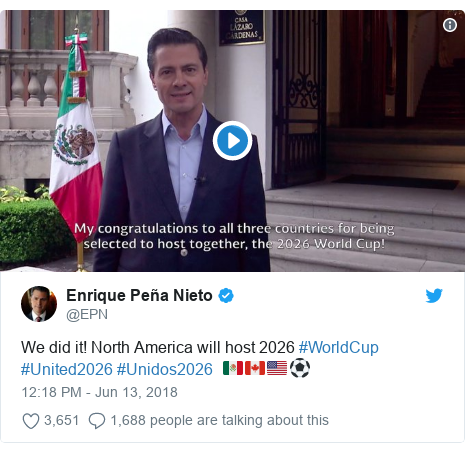 Twitter post by @EPN: We did it! North America will host 2026 #WorldCup #United2026 #Unidos2026  🇲🇽🇨🇦🇺🇸⚽️