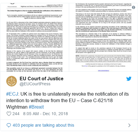Twitter post by @EUCourtPress: #ECJ  UK is free to unilaterally revoke the notification of its intention to withdraw from the EU – Case C-621/18 Wightman #Brexit