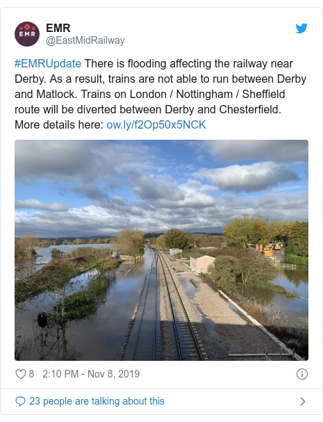 Twitter post by @EastMidRailway: #EMRUpdate There is flooding affecting the railway near Derby. As a result, trains are not able to run between Derby and Matlock. Trains on London / Nottingham / Sheffield route will be diverted between Derby and Chesterfield. More details here