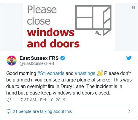 Twitter post by @EastSussexFRS: Good morning #StLeonards and #hastings 👋.Please don't be alarmed if you can see a large plume of smoke. This was due to an overnight fire in Drury Lane. The incident is in hand but please keep windows and doors closed.