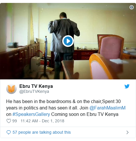 Twitter waxaa daabacay @EbruTVKenya: He has been in the boardrooms & on the chair,Spent 30 years in politics and has seen it all. Join @FarahMaalimM on #SpeakersGallery Coming soon on Ebru TV Kenya