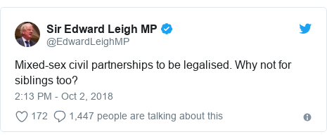 Twitter post by @EdwardLeighMP: Mixed-sex civil partnerships to be legalised. Why not for siblings too?