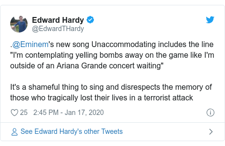 """Twitter post by @EdwardTHardy: .@Eminem's new song Unaccommodating includes the line """"I'm contemplating yelling bombs away on the game like I'm outside of an Ariana Grande concert waiting""""It's a shameful thing to sing and disrespects the memory of those who tragically lost their lives in a terrorist attack"""