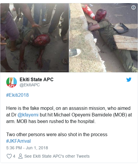 Twitter post by @EkitiAPC: #Ekiti2018Here is the fake mopol, on an assassin mission, who aimed at Dr @kfayemi but hit Michael Opeyemi Bamidele (MOB) at arm. MOB has been rushed to the hospital.Two other persons were also shot in the process #JKFArrival