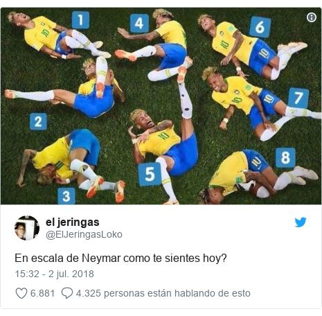 Publicación de Twitter por @ElJeringasLoko: En escala de Neymar como te sientes hoy?