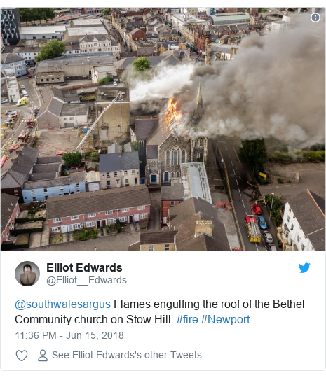 Twitter post by @Elliot__Edwards: @southwalesargus Flames engulfing the roof of the Bethel Community church on Stow Hill. #fire #Newport
