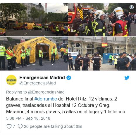 Twitter post by @EmergenciasMad: Balance final #derrumbe del Hotel Ritz. 12 víctimas  2 graves, trasladadas al Hospital 12 Octubre y Greg. Marañón, 4 menos graves, 5 altas en el lugar y 1 fallecido.
