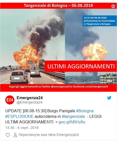Twitter допис, автор: @Emergenza24: UPDATE [06.08-15 30] Borgo Panigale #Bologna #ESPLOSIONE autocisterna in #tangenziale  - LEGGI ULTIMI AGGIORNAMENTI  >