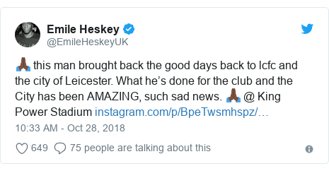 Twitter post by @EmileHeskeyUK: 🙏🏿 this man brought back the good days back to lcfc and the city of Leicester. What he's done for the club and the City has been AMAZING, such sad news. 🙏🏿 @ King Power Stadium
