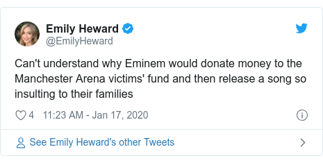 Twitter post by @EmilyHeward: Can't understand why Eminem would donate money to the Manchester Arena victims' fund and then release a song so insulting to their families