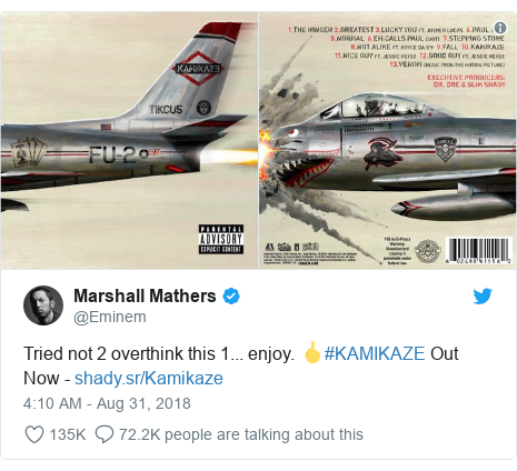 Twitter post by @Eminem: Tried not 2 overthink this 1... enjoy. 🖕#KAMIKAZE Out Now -