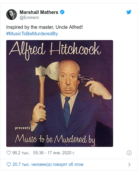 Twitter пост, автор: @Eminem: Inspired by the master, Uncle Alfred! #MusicToBeMurderedBy