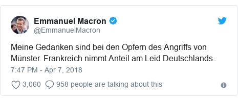 Twitter post by @EmmanuelMacron: Meine Gedanken sind bei den Opfern des Angriffs von Münster. Frankreich nimmt Anteil am Leid Deutschlands.