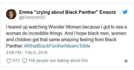 Twitter post by @Emzorzin3D: I teared up watching Wonder Woman because I got to see a woman do incredible things. And I hope black men, women and children get that same amazing feeling from Black Panther. #WhatBlackPantherMeansToMe