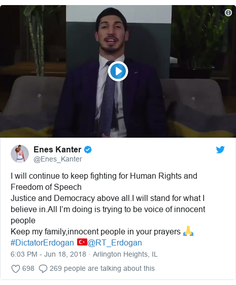 Twitter post by @Enes_Kanter: I will continue to keep fighting for Human Rights and Freedom of SpeechJustice and Democracy above all.I will stand for what I believe in.All I'm doing is trying to be voice of innocent people Keep my family,innocent people in your prayers 🙏#DictatorErdogan 🇹🇷@RT_Erdogan