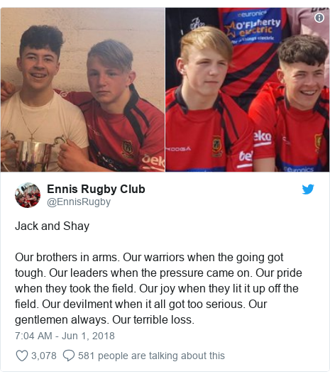 Twitter post by @EnnisRugby: Jack and ShayOur brothers in arms. Our warriors when the going got tough. Our leaders when the pressure came on. Our pride when they took the field. Our joy when they lit it up off the field. Our devilment when it all got too serious. Our gentlemen always. Our terrible loss.