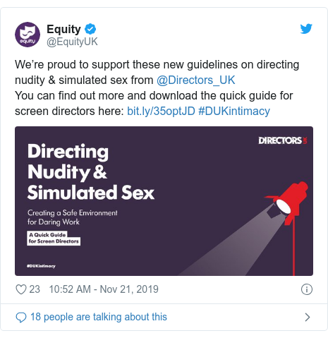 Twitter post by @EquityUK: We're proud to support these new guidelines on directing nudity & simulated sex from @Directors_UK You can find out more and download the quick guide for screen directors here   #DUKintimacy